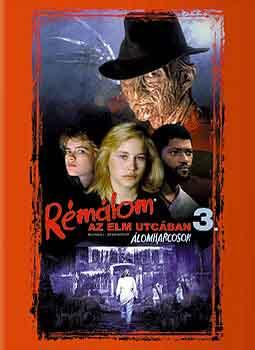 Rémálom az Elm utcában 3 : Álomharcosok (1987)