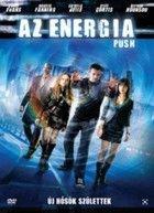 Az energia - Push (2009)