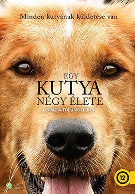 Egy kutya négy élete (A Dog's Purpose) (2017)
