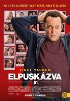 Elpuskázva (2013)