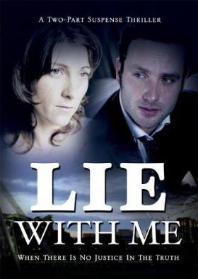 Feküdj le velem (Lie with me) (2005)