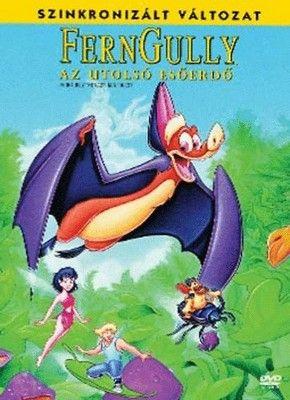 Ferngully, az utolsó esőerdő (1992)