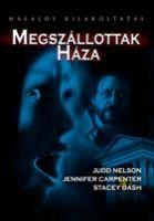 Megszállottak háza (2005)