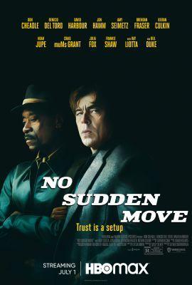 Nincs hirtelen mozdulat - No Sudden Move (2021)