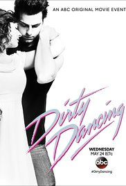 Piszkos tánc(Dirty Dancing) (2017)