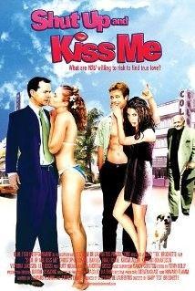 Pofa be és csókolj! (Pofa be, szívem!) (2004)