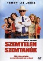 Szemtelen szemtanúk (2005)