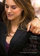 Szerelem és más elérhetetlen dolgok, avagy a Másik Nő (2009)