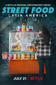 Utcai ételek: Latin-Amerika 1. évad (2020)