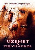 Üzenet a túlvilágról (2004)