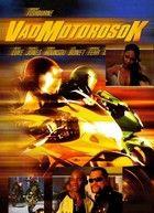 Vad motorosok (2003)